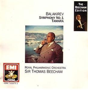 Balakirev: Symphony 1 in C & Tamara