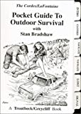 img - for Pocket Guide to Outdoor Survival by Ron Cordes, Stan Bradshaw (2013) Spiral-bound book / textbook / text book