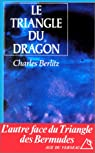 TRIANGLE DU DRAGON par Berlitz