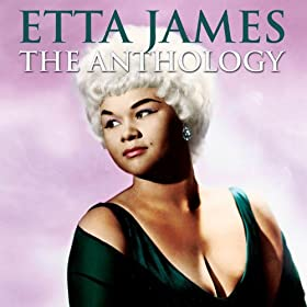 Etta James: The Anthology