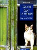 echange, troc Claire Bessant - Un chat dans la maison