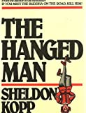 Hanged Man: Psychotherapy and the Forces of Darkness (0859693341) by Kopp, Sheldon