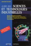 echange, troc Jean-Louis Fanchon - Guide des sciences et technologies industrielles. Dessin industriel et graphes, matériaux, éléments de construction, économ
