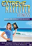 51WWYKWY6SL. SL160 Extreme Makeover Fitness Weight Loss Workout for Beginners