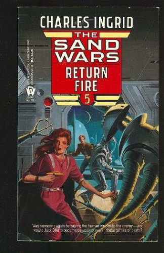 Return Fire (Sand Wars Series, # 5), CHARLES INGRID