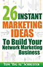 26 Instant Marketing Ideas To Build...
