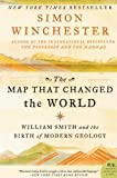img - for The Map That Changed The World: William Smith and the Birth of Modern Geology by Simon Winchester (April 20 2009) book / textbook / text book