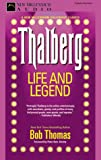 img - for Thalberg: Life and Legend book / textbook / text book