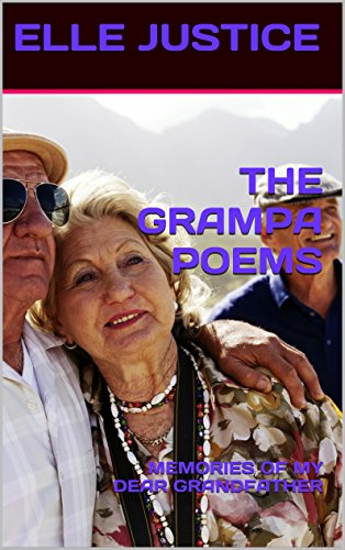 THE GRAMPA POEMS: MEMORIES OF MY DEAR GRANDFATHER PDF