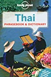 Lonely Planet Thai Phrasebook & Dictionary 7th Ed.: 7th Edition