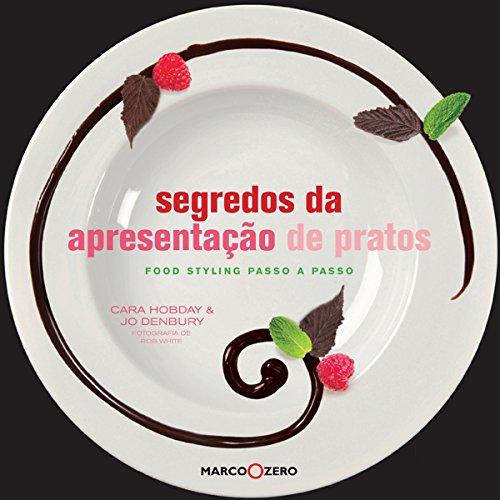 segredos-da-apresentacao-de-pratos-food-styling-passo-a-passo-em-portuguese-do-brasil
