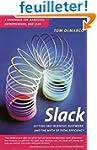 Slack: Getting Past Burnout, Busywork...