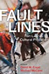 Fault Lines: Tort Law as Cultural Pra...