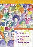 img - for Group Processes in the Classroom by Richard A. Schmuck (2000-08-09) book / textbook / text book