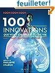 100 innovations qui vont changer votr...