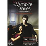 The Vampire Diaries - Stefan&#39;s Diaries - Am Anfang der Ewigkeit: Band 1von &#34;Lisa J. Smith&#34;