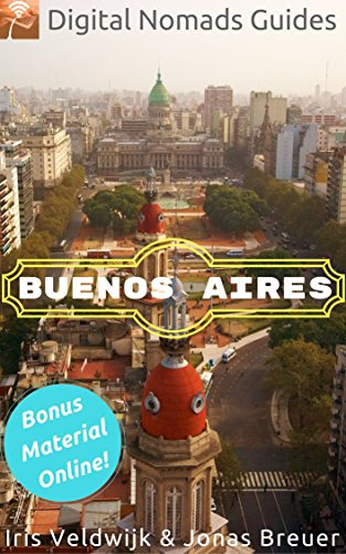 buenos-aires-digital-nomads-guides-south-america-book-1-english-edition