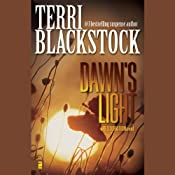 Dawn's Light: Restoration, Book 4 | [Terri Blackstock]