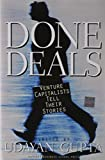 img - for Done Deals: Venture Capitalists Tell Their Stories (Harvard Business School Press) by Udayan Gupta (2000-07-30) book / textbook / text book