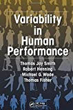 img - for Variability in Human Performance (Human Factors and Ergonomics) book / textbook / text book