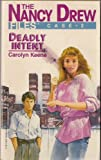 Deadly Intent (Nancy Drew Casefiles, Case 2)