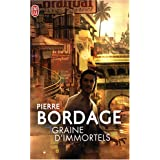 Graine d'immortelspar Pierre Bordage