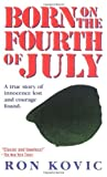 img - for Born on the Fourth of July by Kovic, Ron (1990) Mass Market Paperback book / textbook / text book