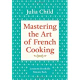 Mastering the Art of French Cooking, Volume 1by Julia Child