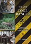 The UN's Lone Ranger: Combating Inter...