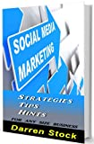 img - for SOCIAL MEDIA MARKETING: Strategies, Tips, Hints For Any Size Business book / textbook / text book