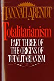 Image of Totalitarianism: Part Three of The Origins of Totalitarianism