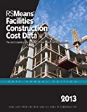 RSMeans Facilities Construction Cost Data 2013 - RS-Facilities