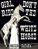 Jente, ikke ri The White Horse