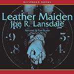 Leather Maiden   Joe Lansdale