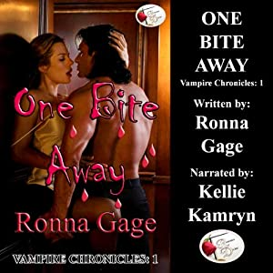 One Bite Away: Vampire Chronicles, Book 1 | [Ronna Gage]