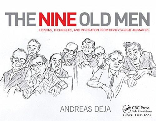 Download The Nine Old Men: Lessons, Techniques, and Inspiration from Disney's Great Animators