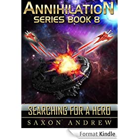 Searching for a Hero (Annihilation series Book 8) (English Edition)