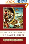 Scott Hahn's Study Guide for The Lamb...