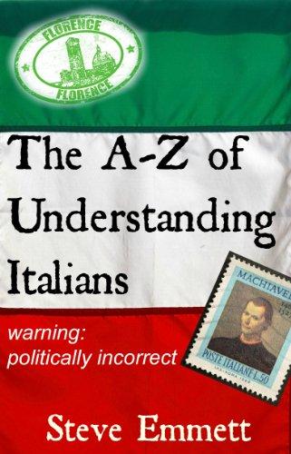Book: A-Z of Understanding Italians (An Irreverent Guide) by Steve Emmett
