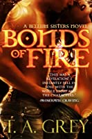 Bonds of Fire (paranormal erotic romance) (The Bellum Sisters 2) (English Edition)