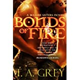 Bonds of Fire (paranormal erotic romance) (The Bellum Sisters 2) ~ T. A. Grey