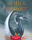 Le dico ferique : Tome 2, Le rgne animal