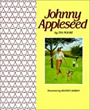 Johhny Appleseed (0590402978) by Moore, Eva