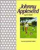 Johhny Appleseed (0590402978) by Moore, Eva