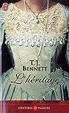 echange, troc T-J Bennett - L'héritage