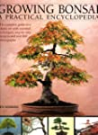 Growing Bonsai: A Practical Encyclope...
