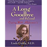 A Long Goodbye and Beyond: Coping with Alzheimer's ~ Linda Combs