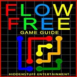 Flow Free Game Guide |  Hiddenstuff Entertainment