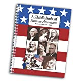 img - for A Child's Study of Famous Americans: Stories to Read With a Child book / textbook / text book