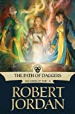 The Path of Daggers: Book Eight of The Wheel of Time